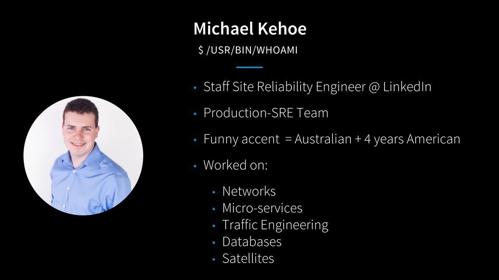 Michael Kehoe $ /USR/BIN/WHOAMI • Staff Site Re...
