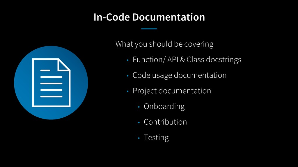 In-Code Documentation What you should be coveri...