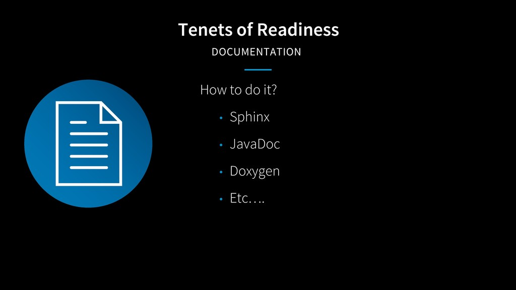 Tenets of Readiness DOCUMENTATION How to do it?...
