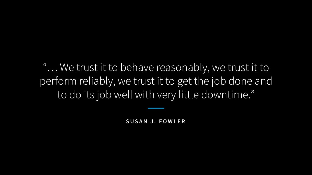 """… We trust it to behave reasonably, we trust i..."