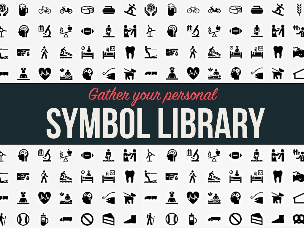 SYMBOL LIBRARY Gather your personal