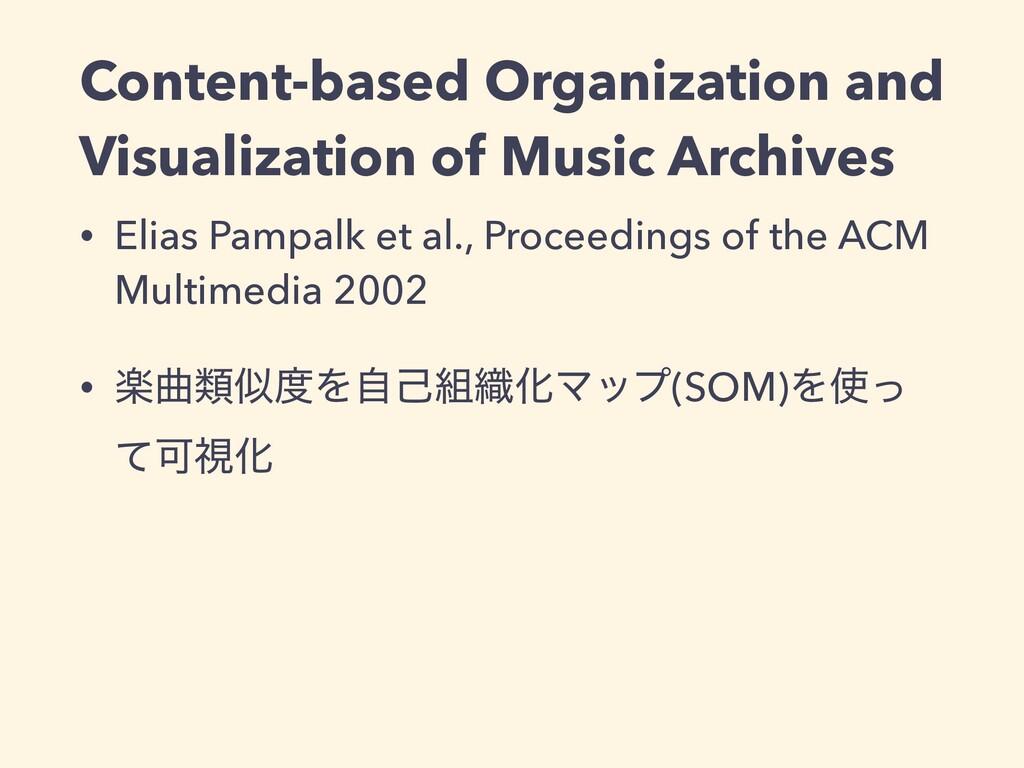 • Elias Pampalk et al., Proceedings of the ACM ...