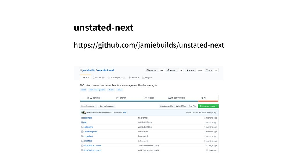 https://github.com/jamiebuilds/unstated-next un...