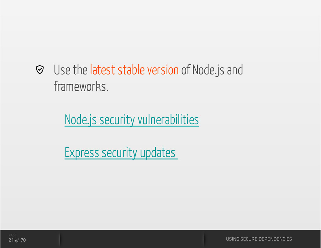 Use the latest stable version of Node.js and ...