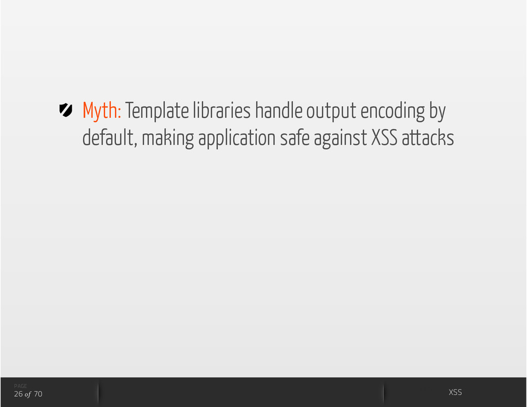 Myth: Template libraries handle output encodi...