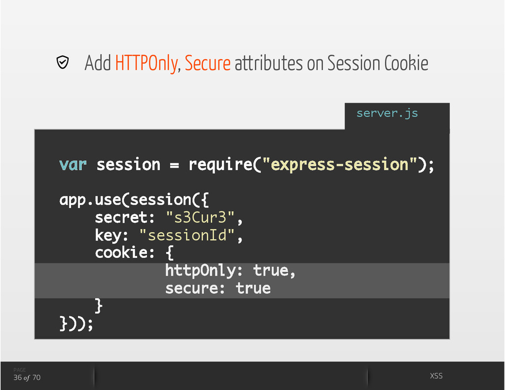 Add HTTPOnly, Secure attributes on Session Co...
