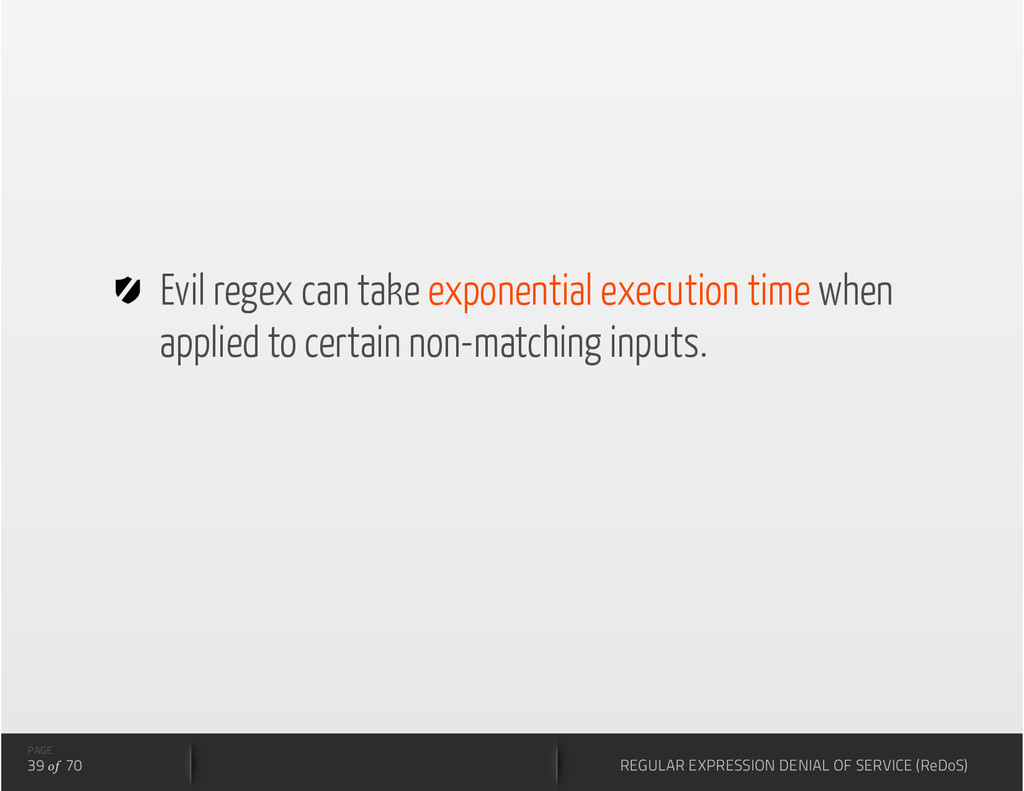 Evil regex can take exponential execution tim...