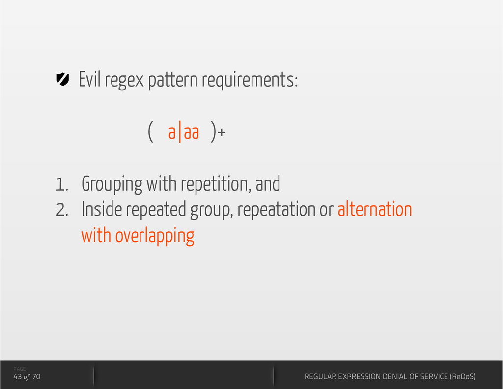 Evil regex pattern requirements: ( a|aa )+ 1....