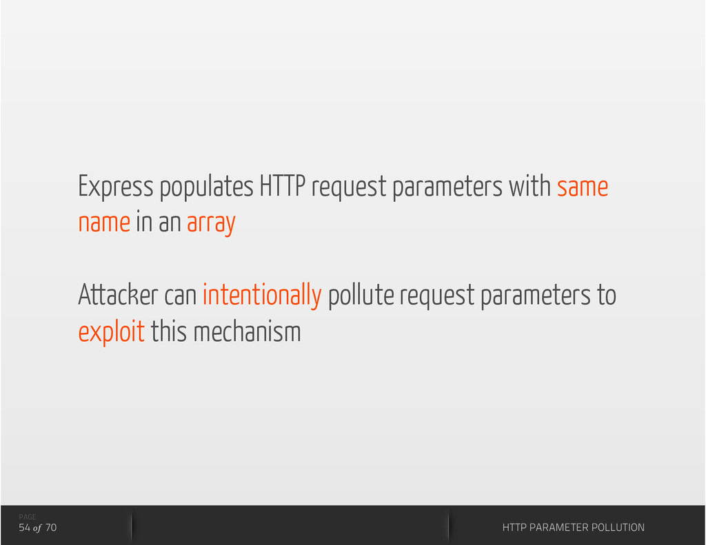 PAGE 54 of 70 HTTP PARAMETER POLLUTION Express ...