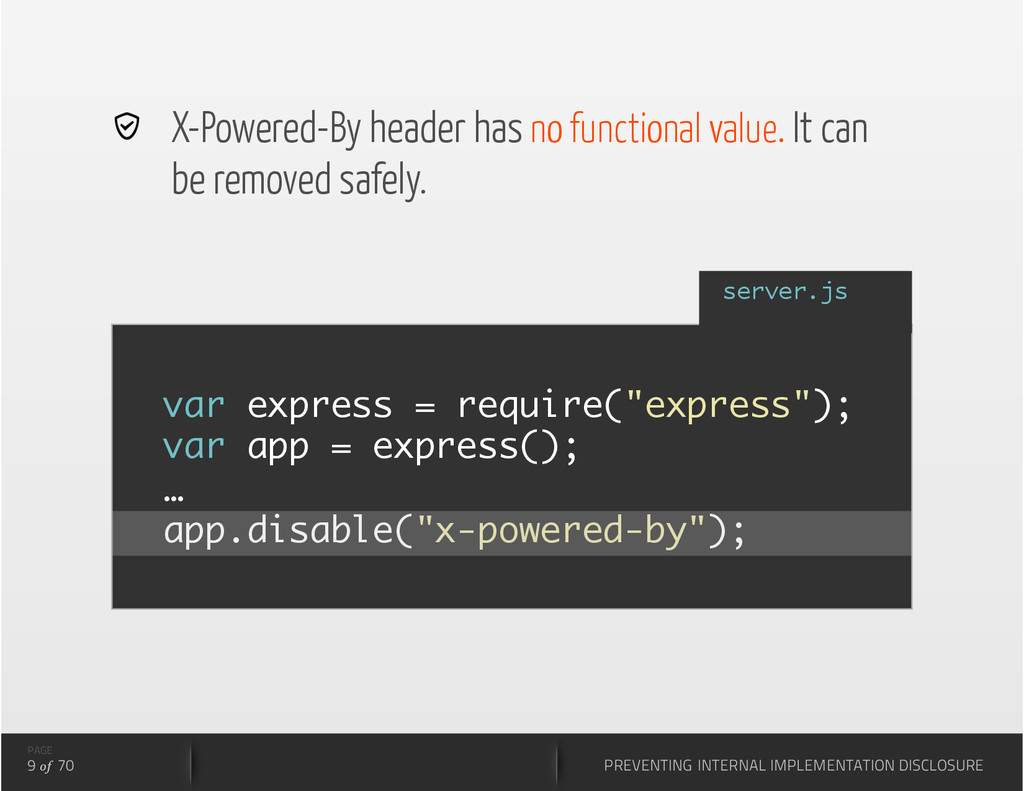 X-Powered-By header has no functional value. ...