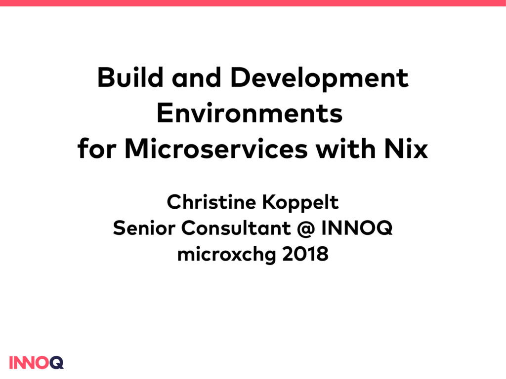 Build and Development Environments for Microser...