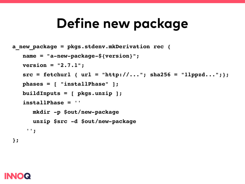Define new package a_new_package = pkgs.stdenv....