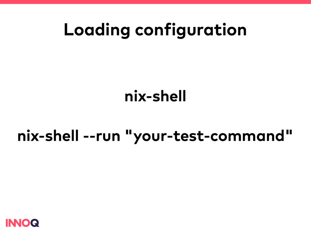 Loading configuration nix-shell nix-shell --run...
