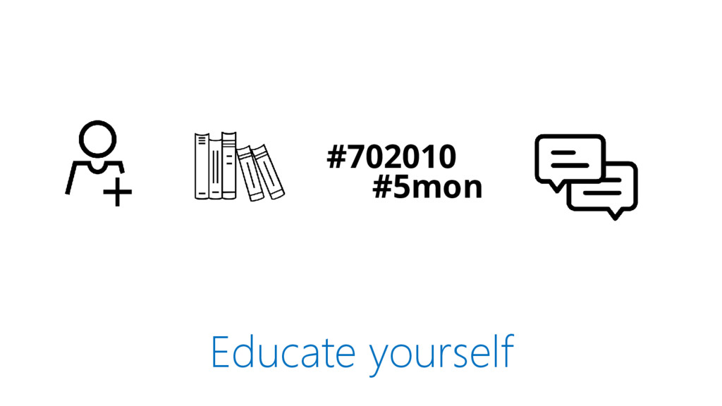 Educate yourself #702010 #5mon