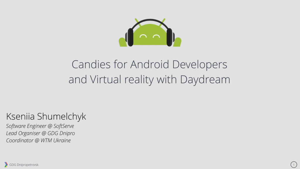 GDG Dnipropetrovsk 1 Candies for Android Develo...