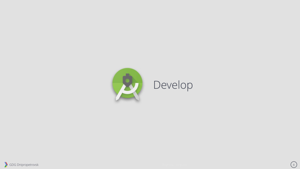 GDG Dnipropetrovsk 8 Develop Keynote Template