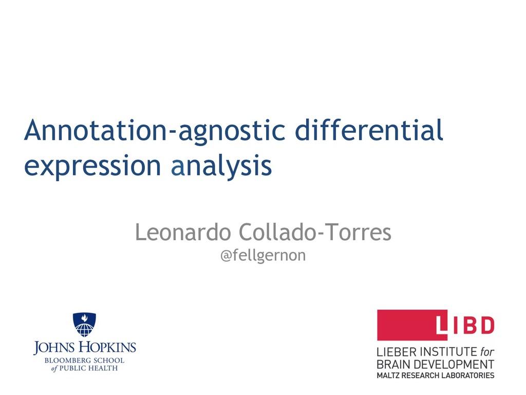 Annotation-agnostic differential expression ana...
