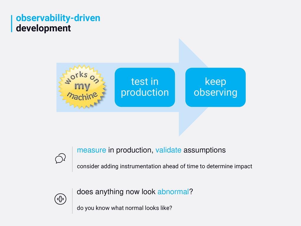observability-driven development test in produc...