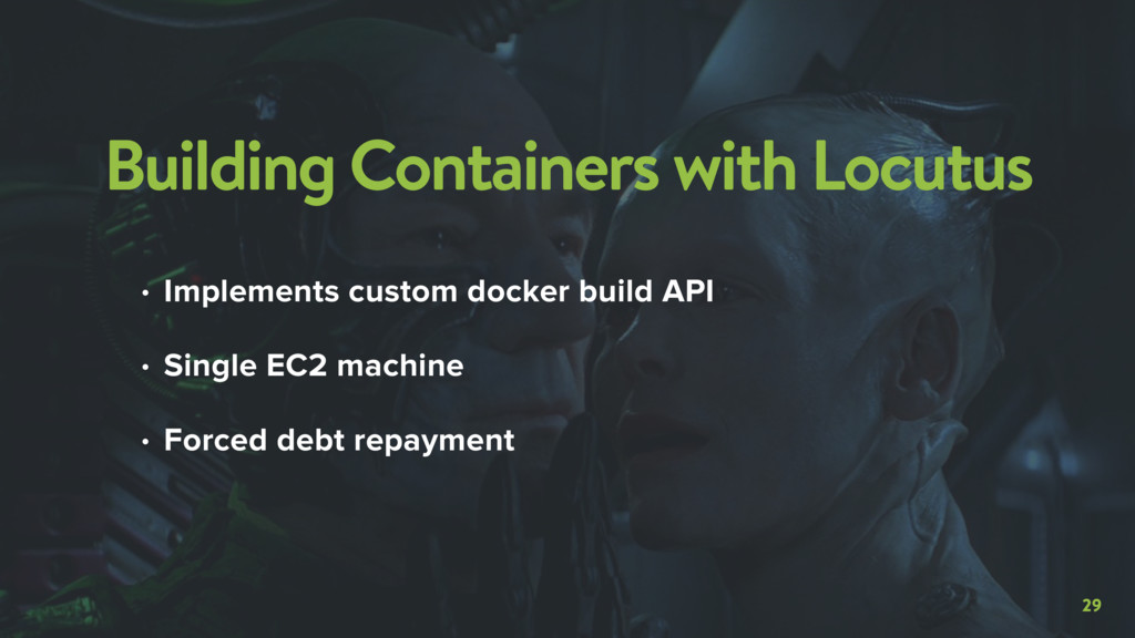 29 Building Containers with Locutus • Implement...