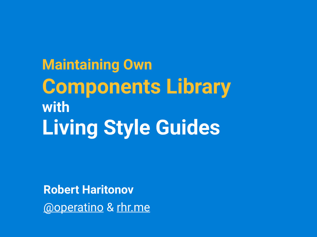 Maintaining Own Components Library with Living ...
