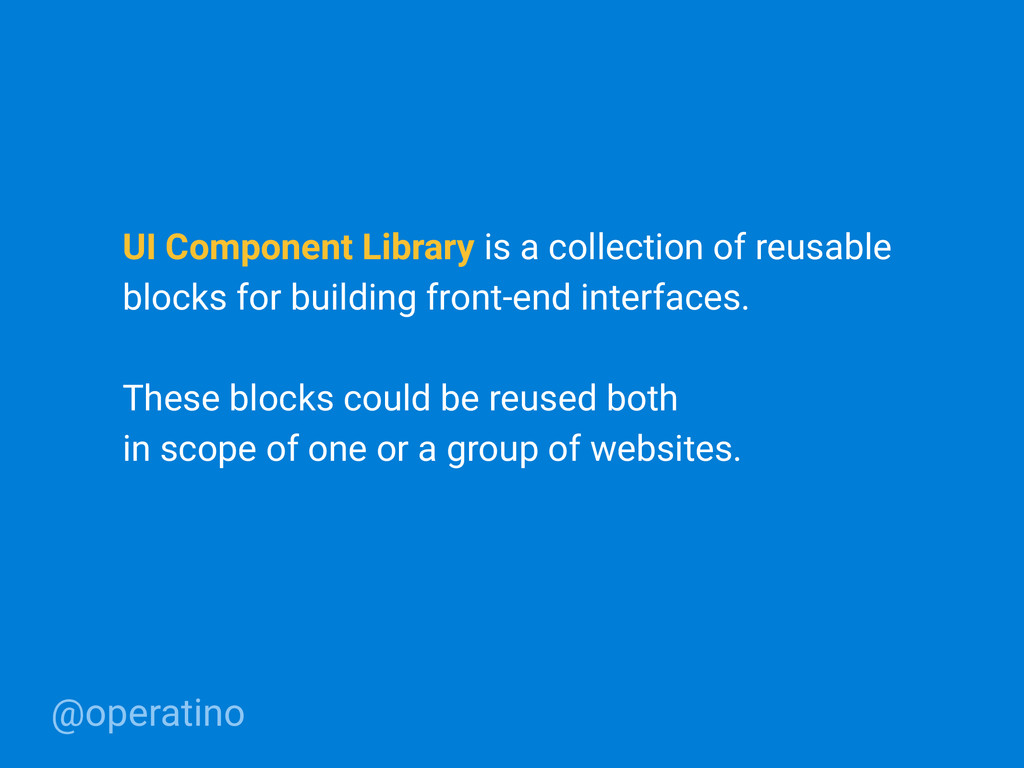 @operatino UI Component Library is a collection...