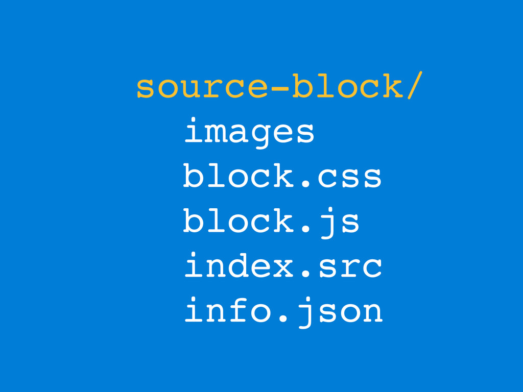 source-block/ images block.css block.js index.s...