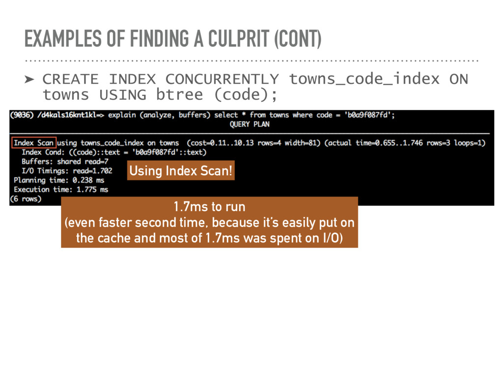 EXAMPLES OF FINDING A CULPRIT (CONT) ➤ CREATE I...