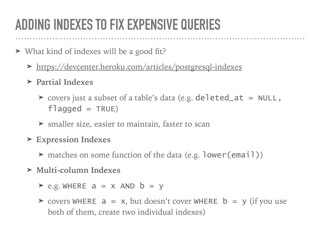 ➤ What kind of indexes will be a good fit? ➤ htt...