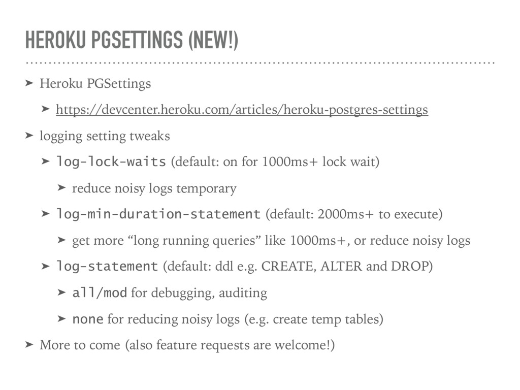 HEROKU PGSETTINGS (NEW!) ➤ Heroku PGSettings ➤ ...