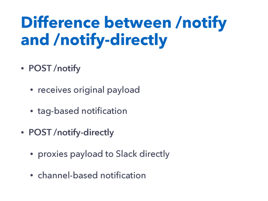 Difference between /notify and /notify-directly...