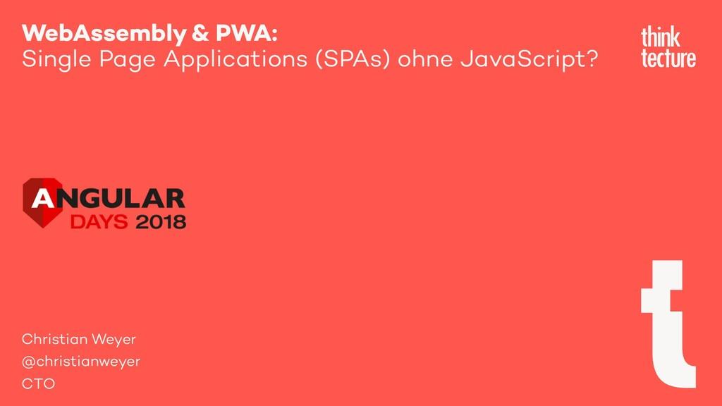 WebAssembly & PWA: Single Page Applications (SP...