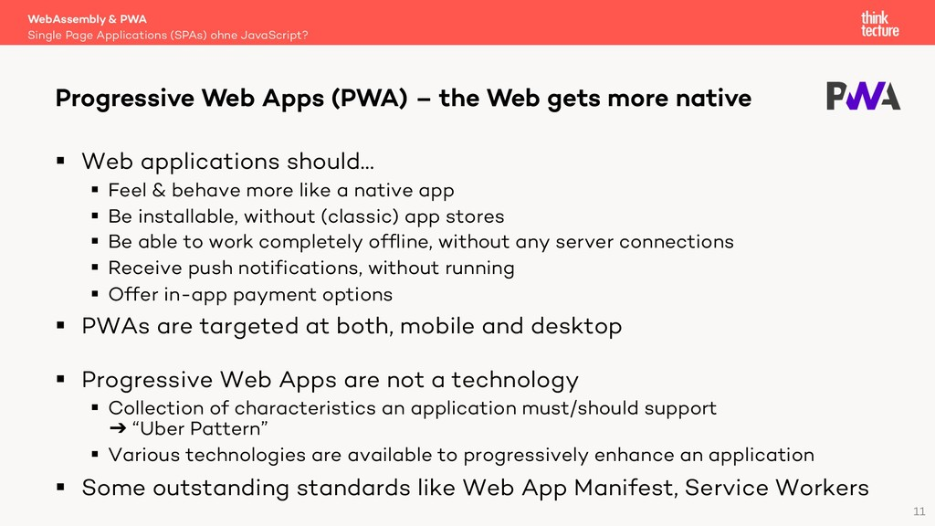 11 § Web applications should… § Feel & behave m...