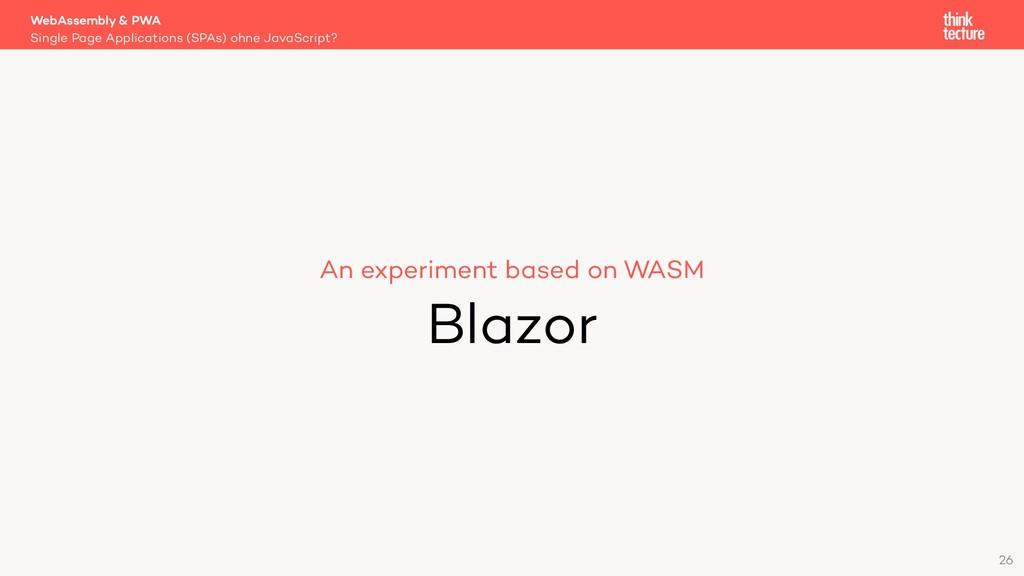 26 An experiment based on WASM Blazor Single Pa...