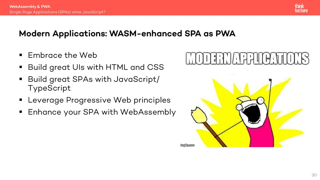 30 § Embrace the Web § Build great UIs with HTM...