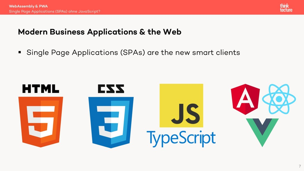 7 § Single Page Applications (SPAs) are the new...