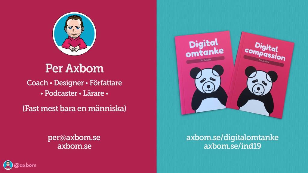 @axbom Per Axbom Coach • Designer • Författare ...