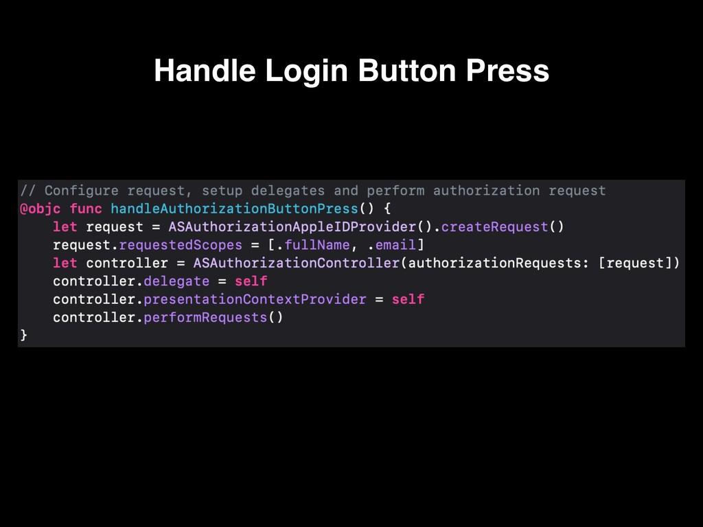 Handle Login Button Press