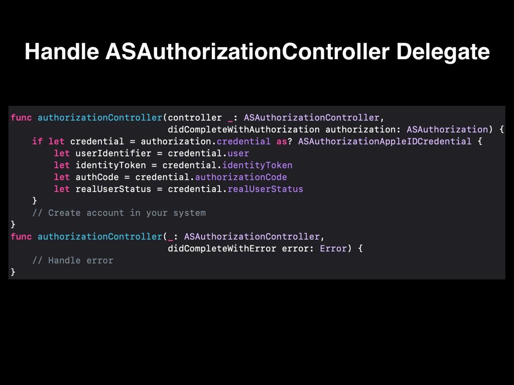 Handle ASAuthorizationController Delegate