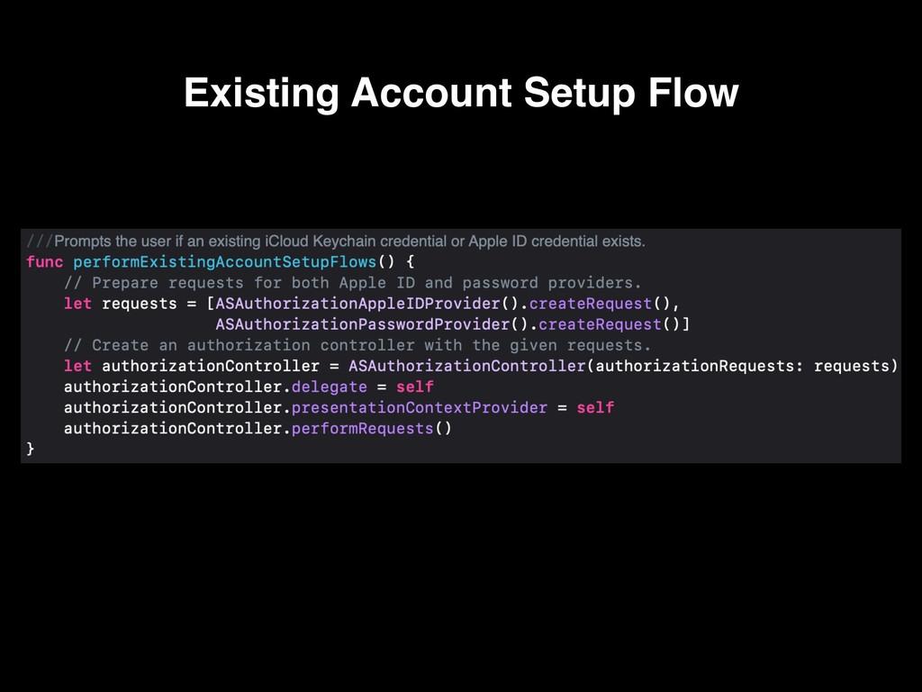 Existing Account Setup Flow