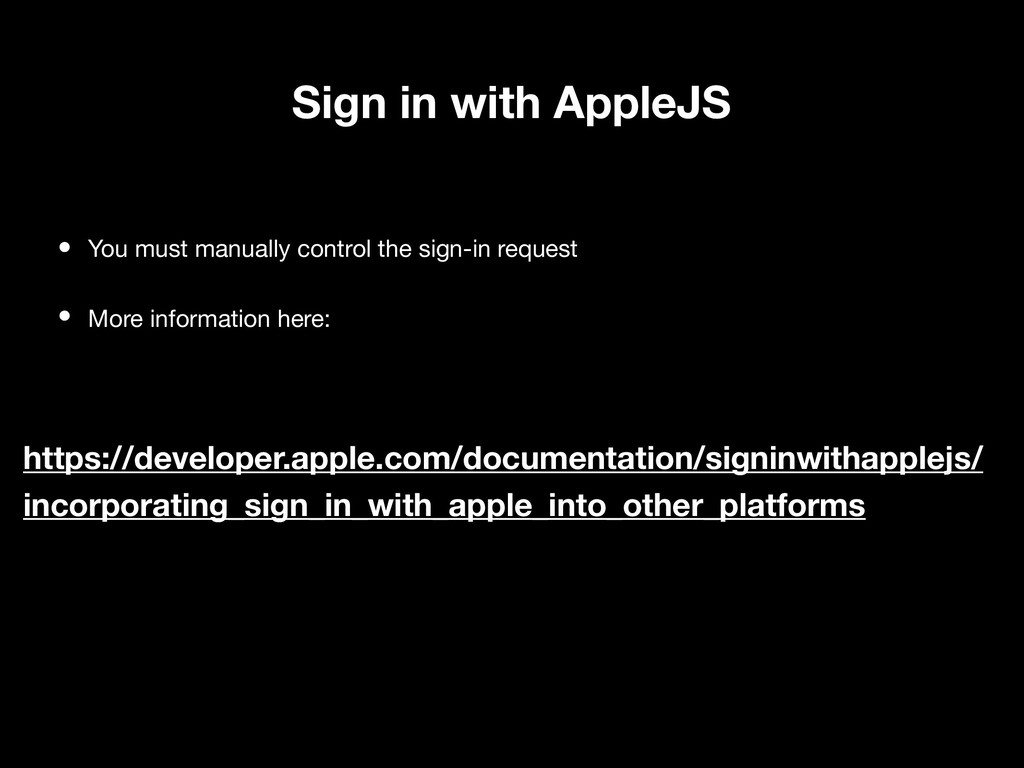 Sign in with AppleJS • You must manually contro...