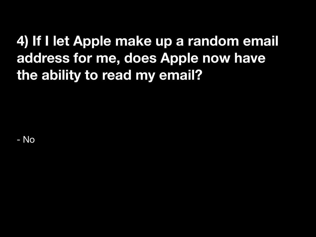 4) If I let Apple make up a random email addres...