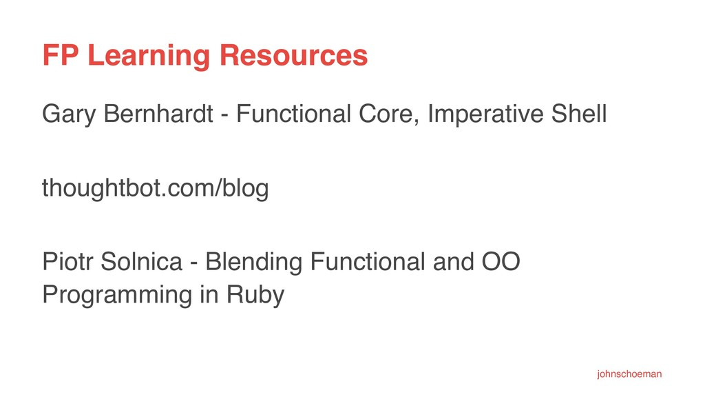 FP Learning Resources Gary Bernhardt - Function...