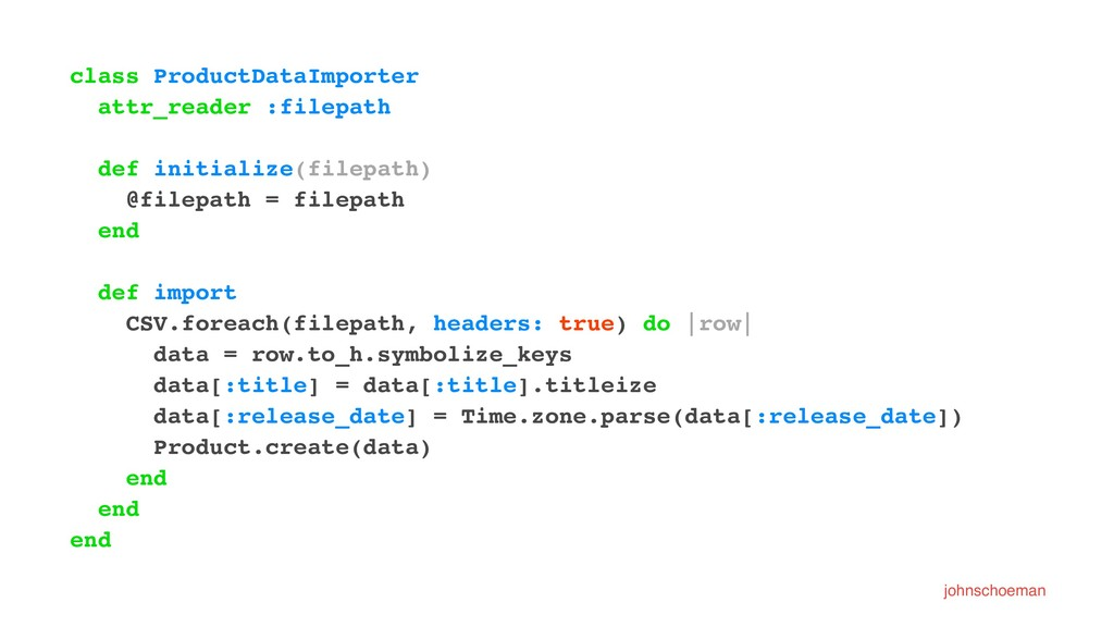 class ProductDataImporter attr_reader :filepath...