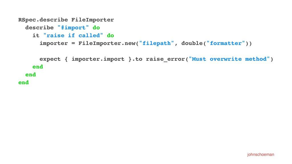 "RSpec.describe FileImporter describe ""#import"" ..."