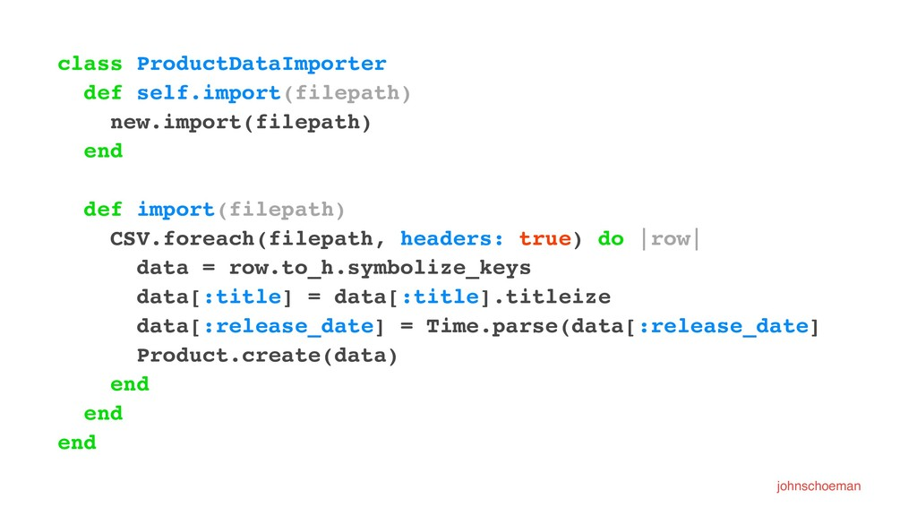 class ProductDataImporter def self.import(filep...