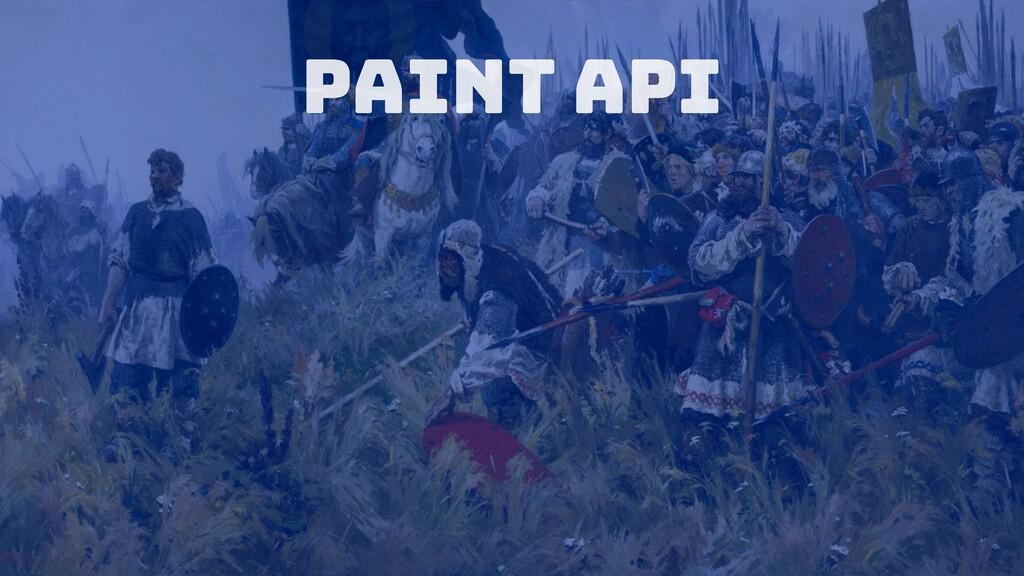 Paint API
