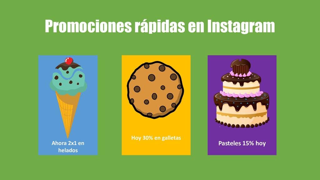 Promociones rápidas en Instagram Ahora 2x1 en h...