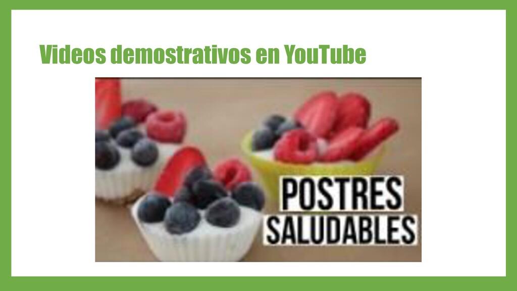 Videos demostrativos en YouTube