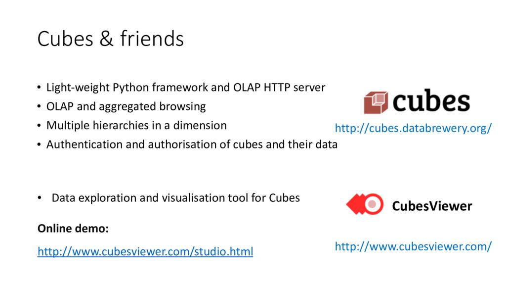 Cubes & friends http://cubes.databrewery.org/...