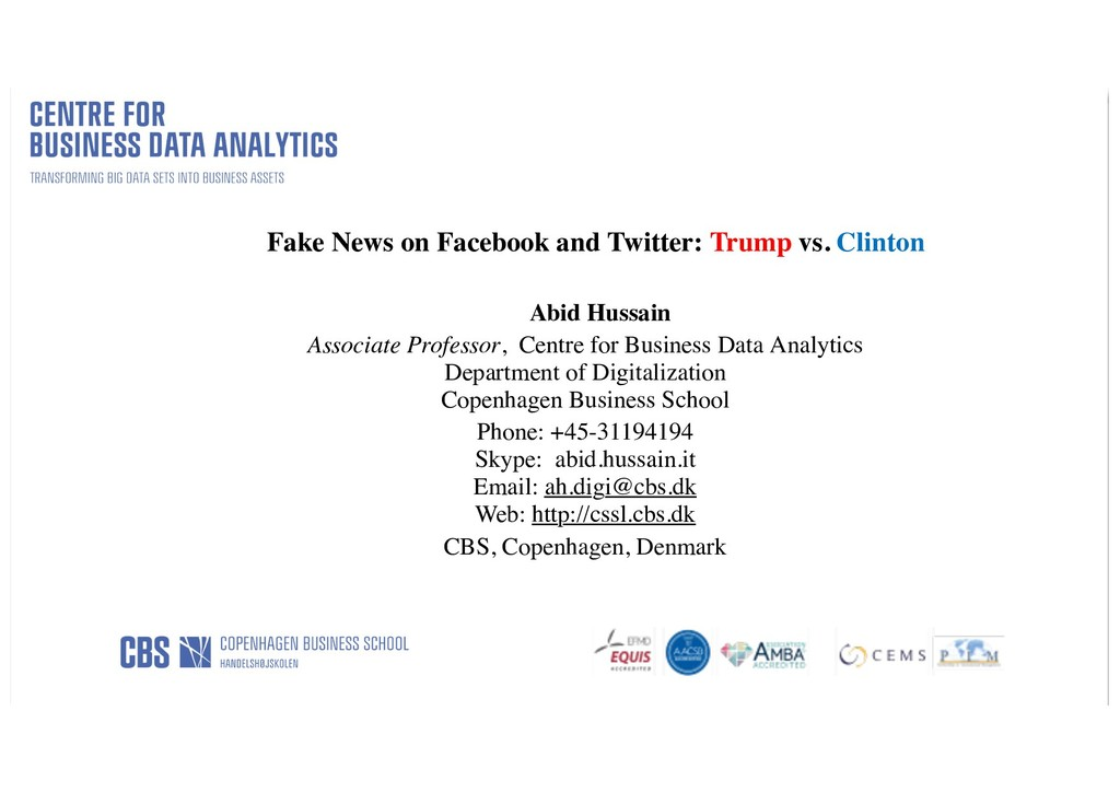 Fake News on Facebook and Twitter: Trump vs. Cl...
